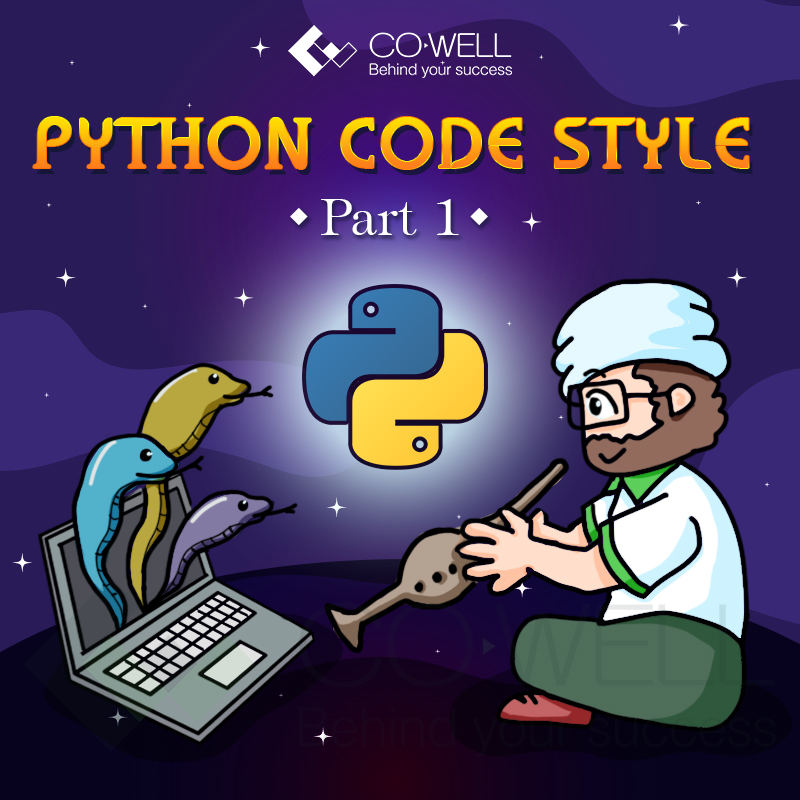 [CODEWELL] PYTHON CODE STYLE – PART 1