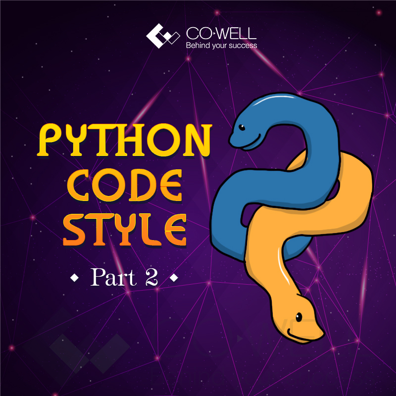 [CODEWELL] PYTHON CODE STYLE – PART 2