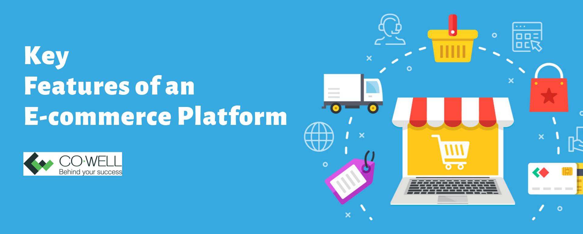 Key Features of an E commerce Platform