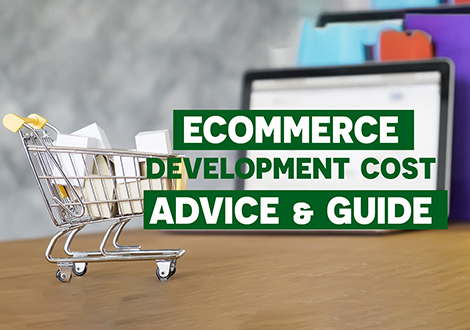 ECommerce Development Cost: Advice and Guide
