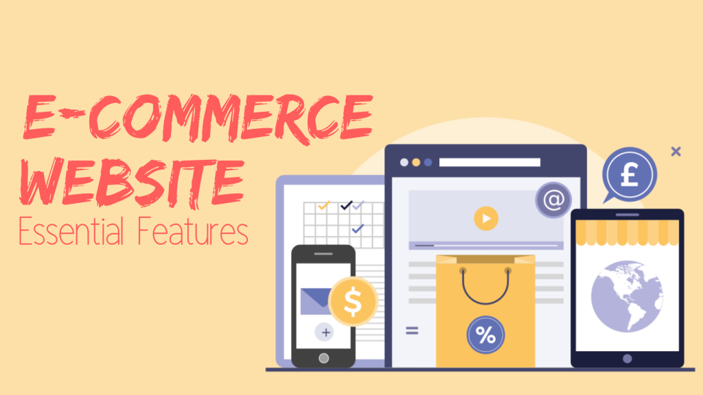 Top 9 E-Commerce Website Features You Should Know