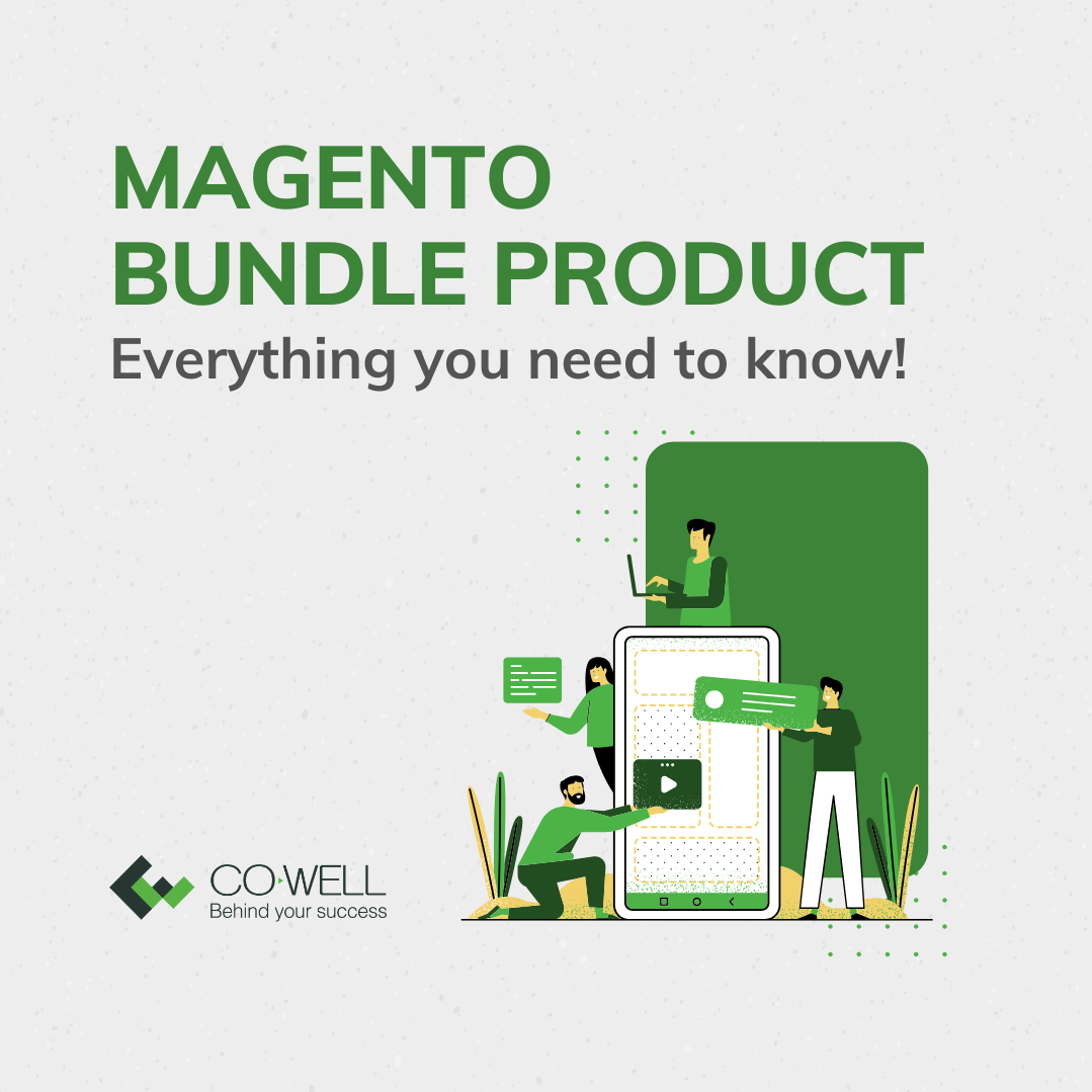 MAGENTO BUNDLE PRODUCT: EVERYTHING YOU NEED TO KNOW