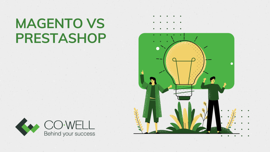 MAGENTO VS PRESTASHOP: WHAT'S THE DIFFERENCE?