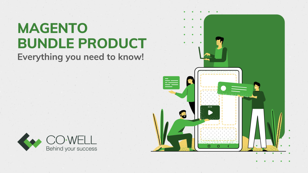 MAGENTO BUNDLE PRODUCT – EVERYTHING YOU NEED TO KNOW