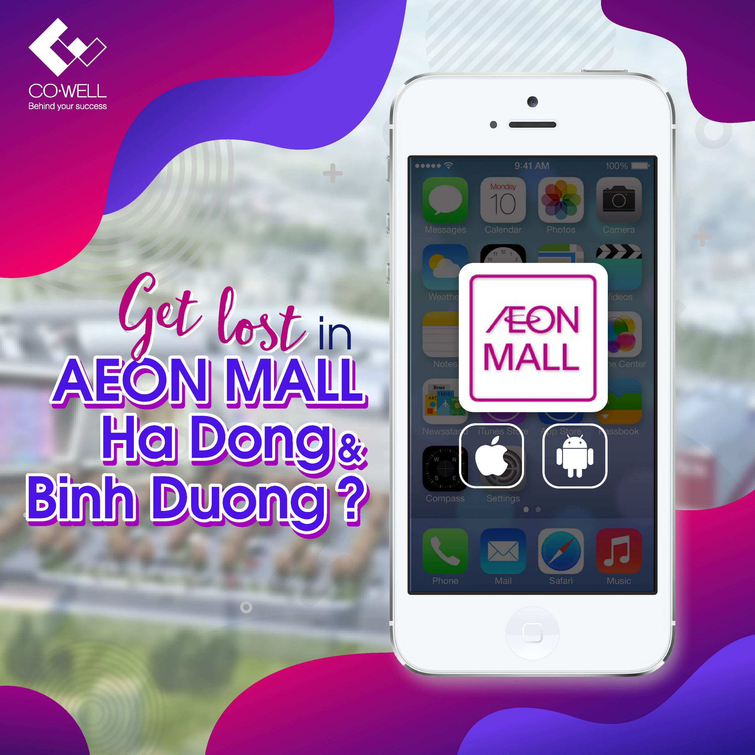 LOST IN AEONMALL? AEONMALL VIETNAM APP IS HERE FOR YOU