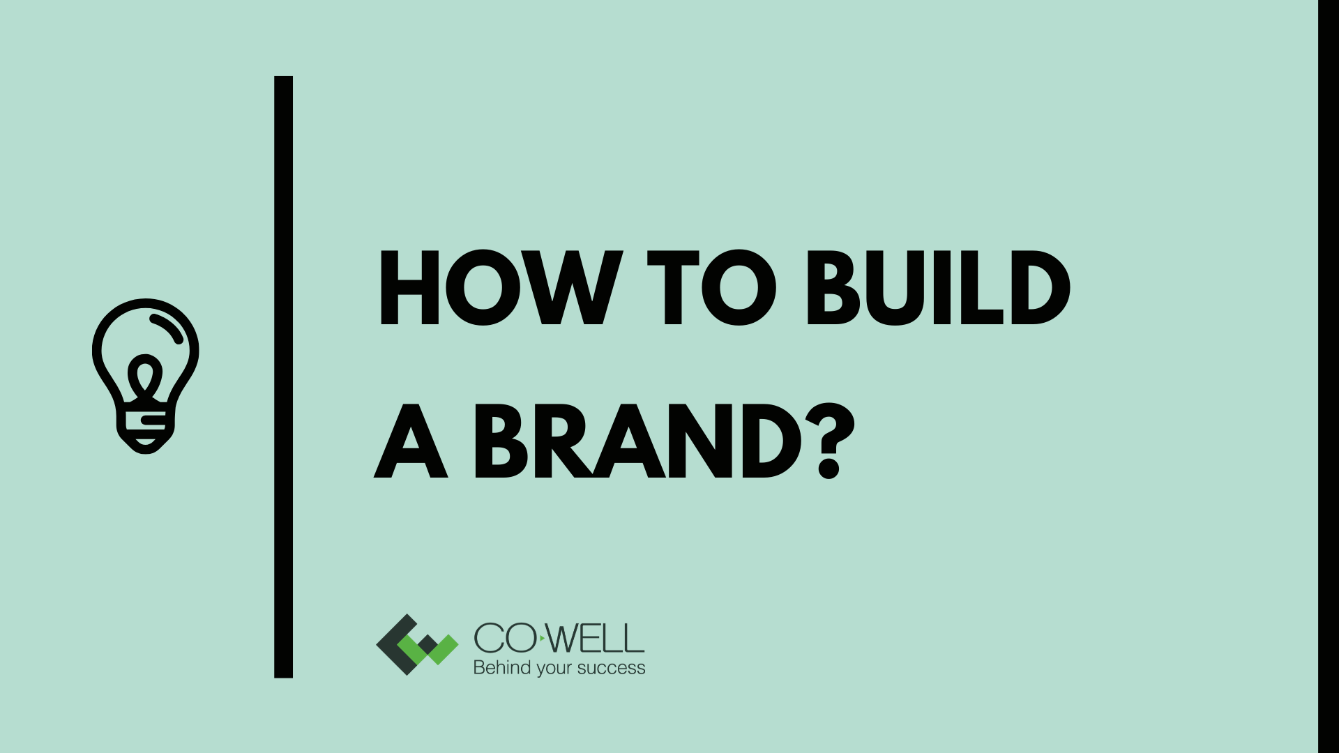 HOW TO BUILD A BRAND?