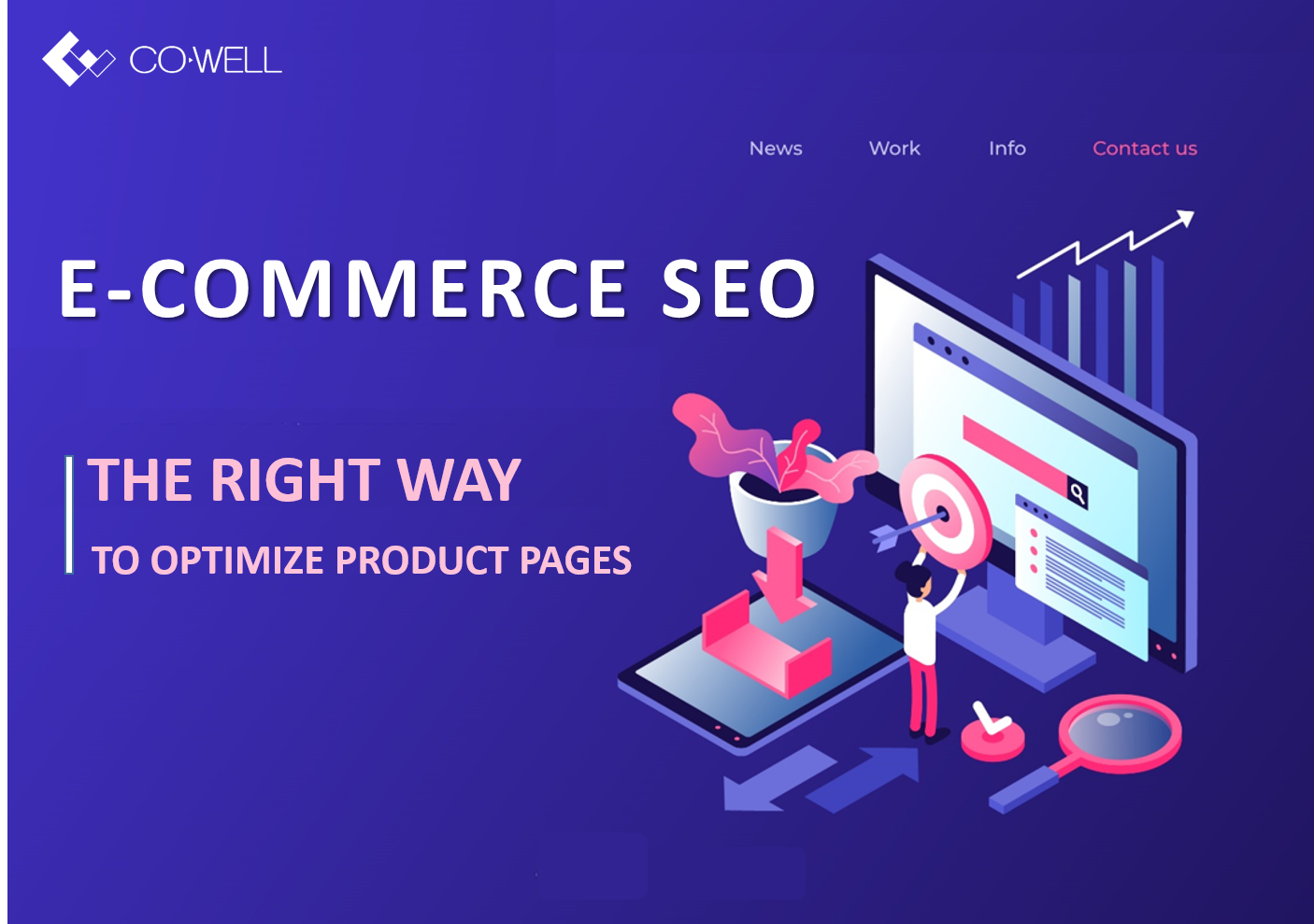 E-COMMERCE SEO: THE RIGHT WAY TO OPTIMIZE PRODUCT PAGES