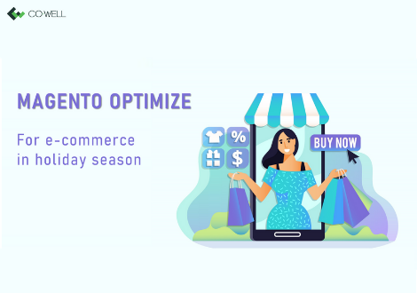 MAGENTO OPTIMIZE FOR E-COMMERCE IN HOLIDAY SEASON