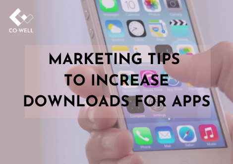 MARKETING TIPS TO INCREASE DOWNLOADS FOR APPS