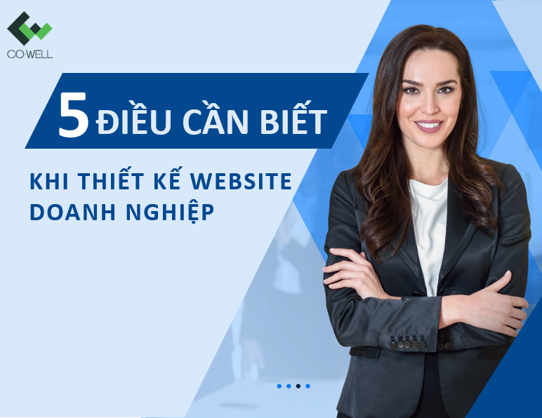 THIẾT KẾ WEBSITE DOANH NGHIỆP VÀ 5 ĐIỀU QUAN TRỌNG CẦN BIẾT