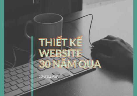 THIẾT KẾ WEBSITE ĐÃ THAY ĐỔI THẾ NÀO TRONG 30 NĂM QUA?