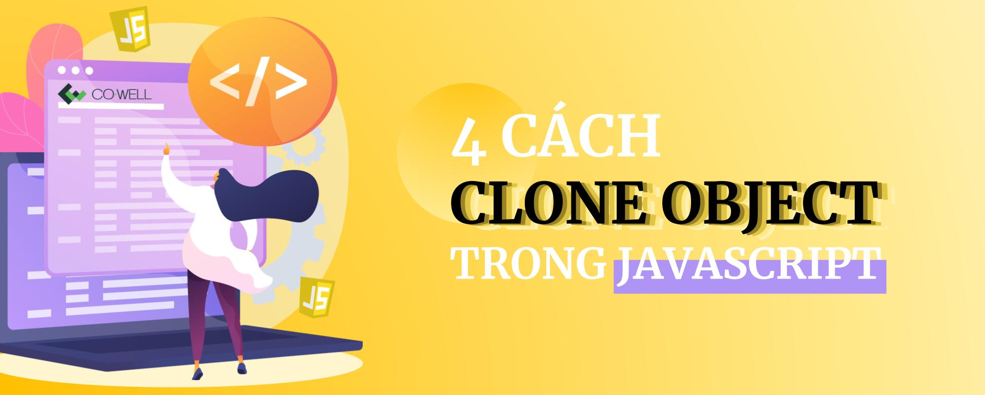 4 cach clone object trong javascript feature